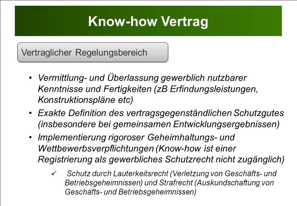 Know-how Vertrag Vertraglicher Regelungsbereich