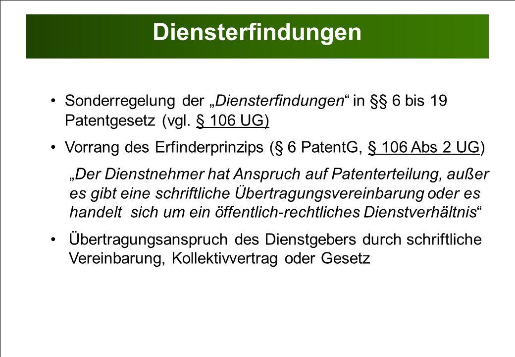 """Diensterfindungen Sonderregelung der """"Diensterfindungen in §§ 6 bis 19 Patentgesetz (vgl. § 106 UG)"""
