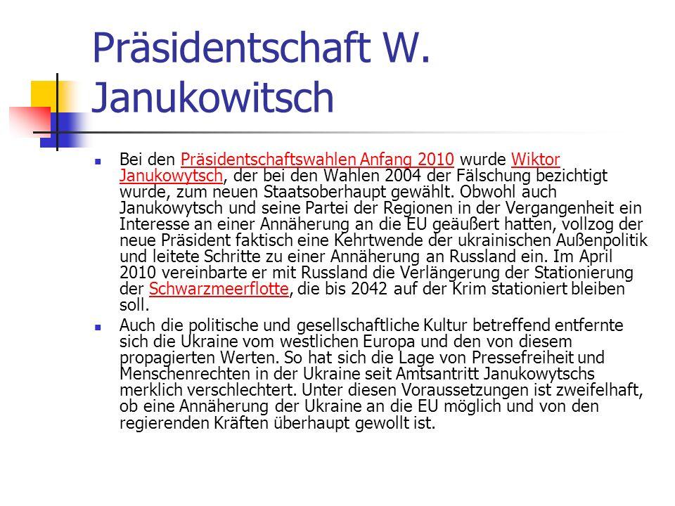 Präsidentschaft W. Janukowitsch