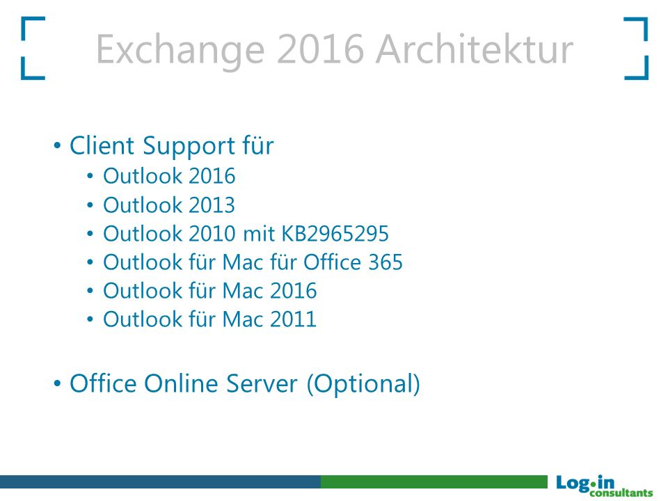 Exchange 2016 Architektur Client Support für