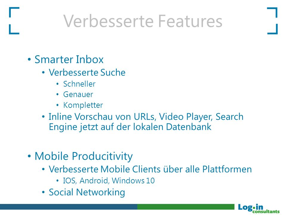 Verbesserte Features Smarter Inbox Mobile Producitivity