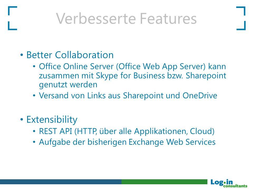 Verbesserte Features Better Collaboration Extensibility
