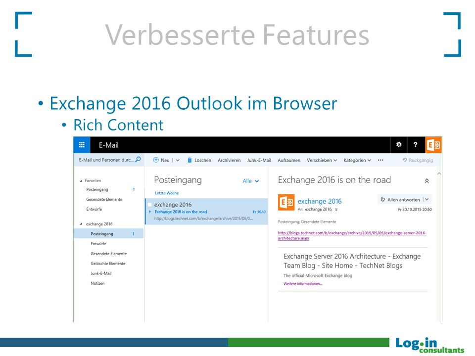 Verbesserte Features Exchange 2016 Outlook im Browser Rich Content