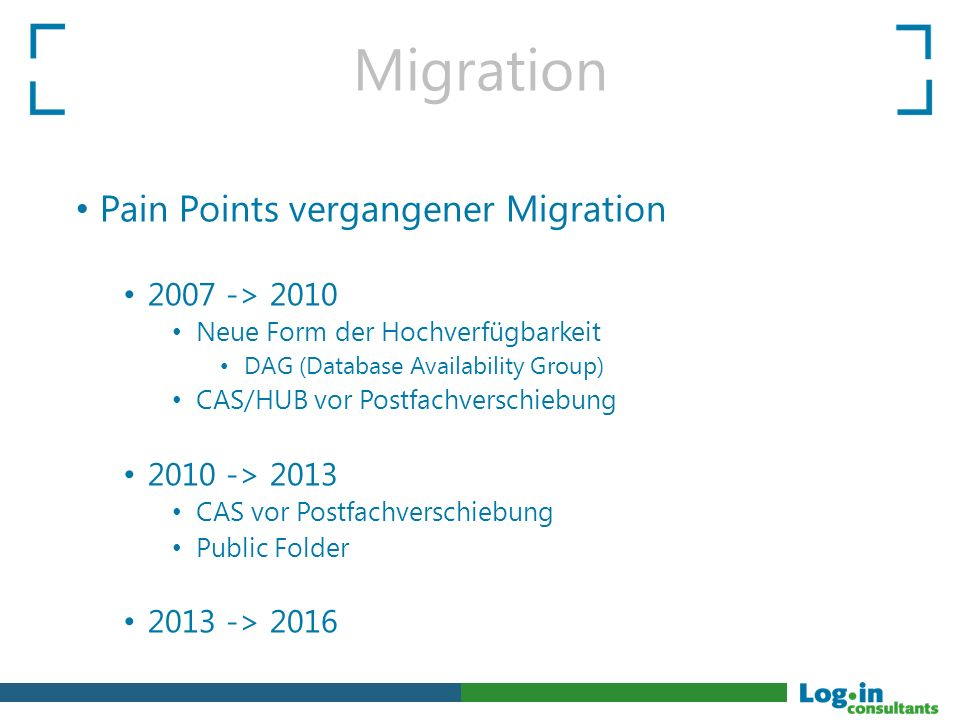 Migration Pain Points vergangener Migration 2007 -> 2010