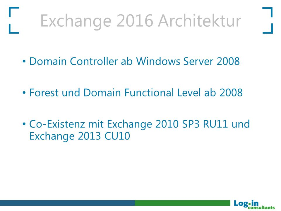 Exchange 2016 Architektur Domain Controller ab Windows Server 2008