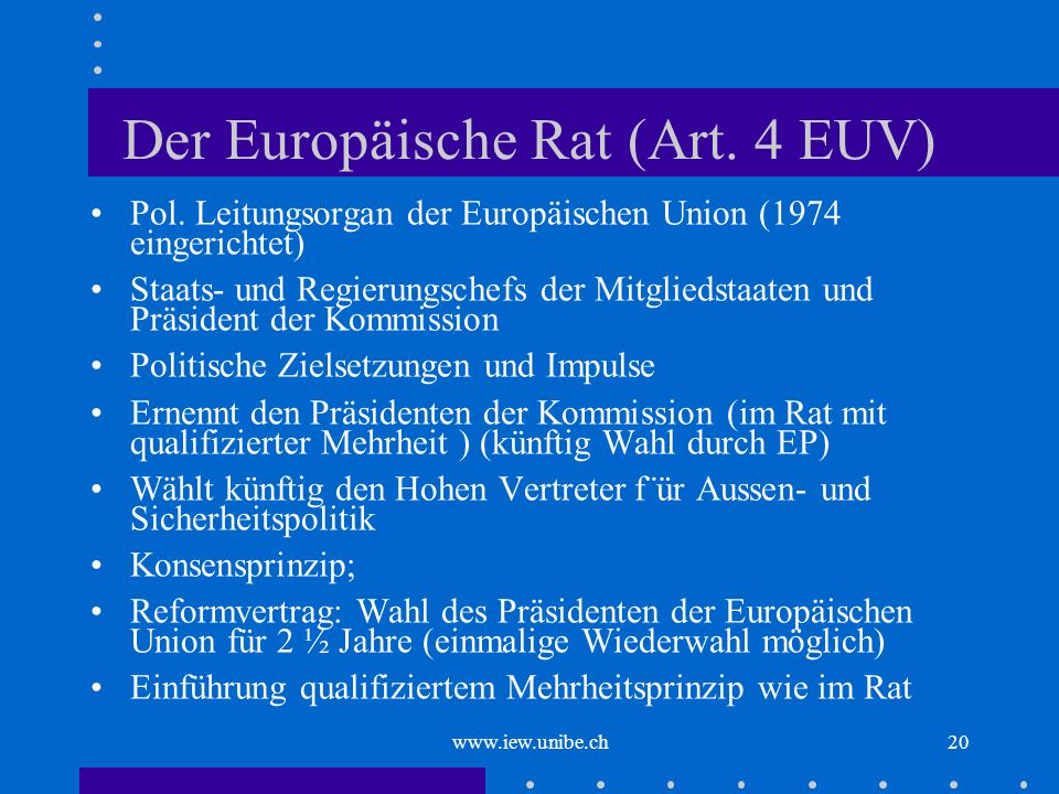 Der Europäische Rat (Art. 4 EUV)