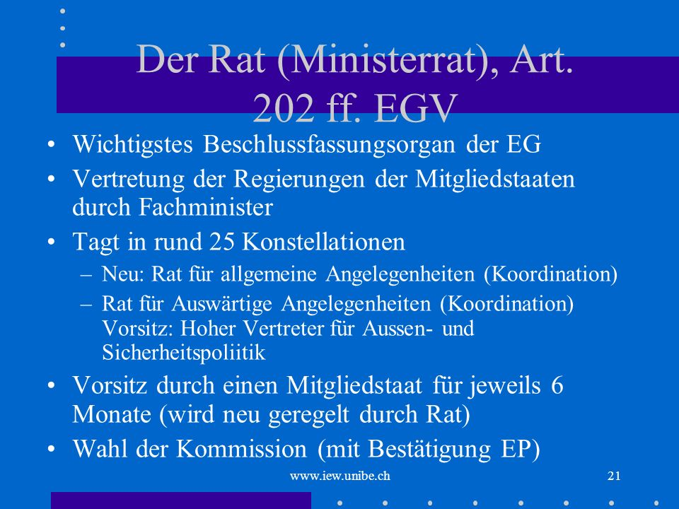 Der Rat (Ministerrat), Art. 202 ff. EGV