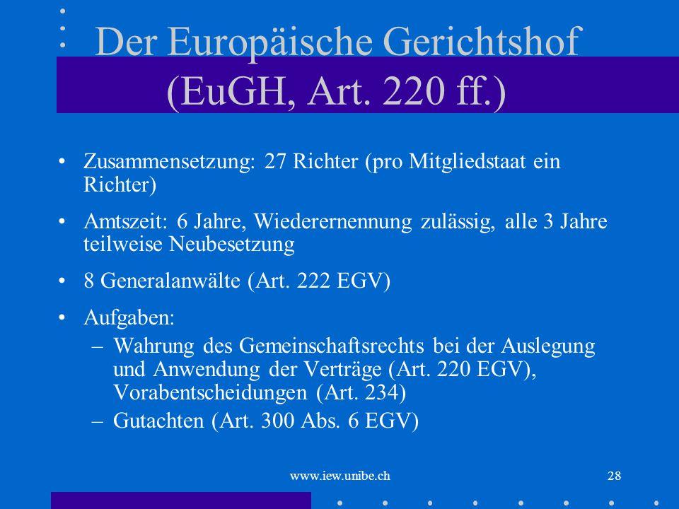 Der Europäische Gerichtshof (EuGH, Art. 220 ff.)