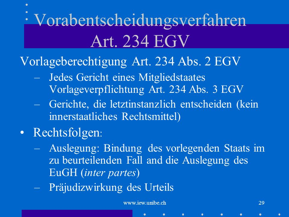 Vorabentscheidungsverfahren Art. 234 EGV