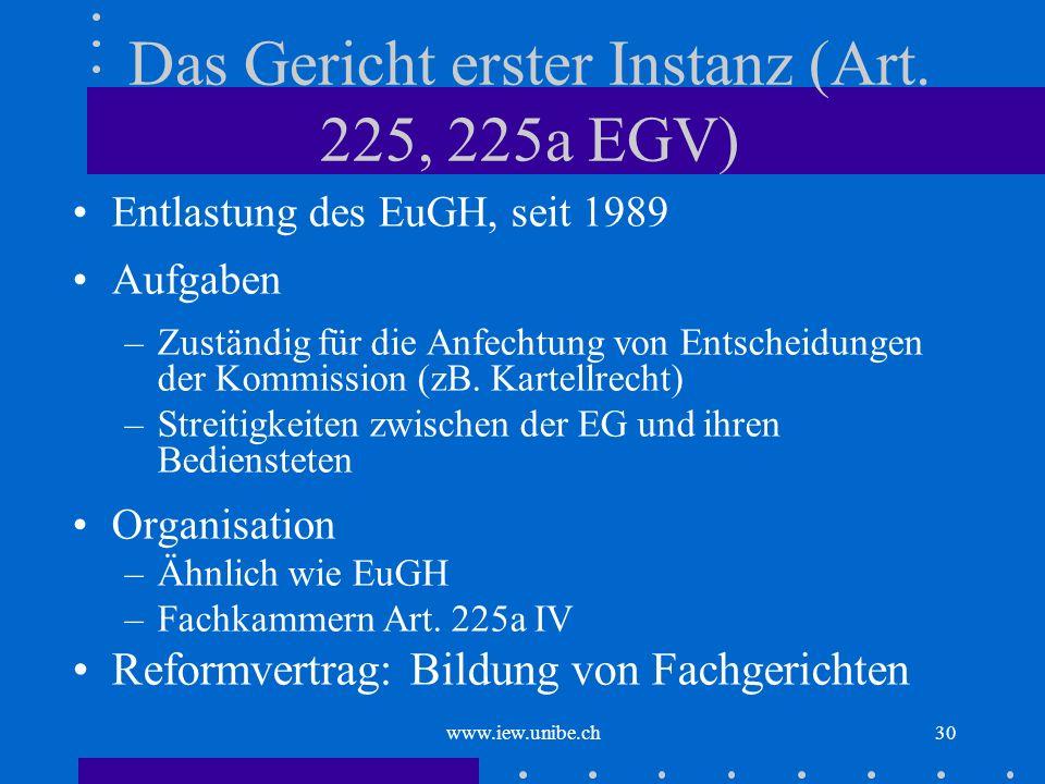 Das Gericht erster Instanz (Art. 225, 225a EGV)