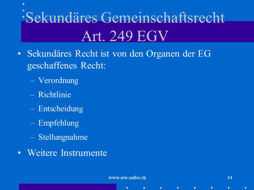 Sekundäres Gemeinschaftsrecht Art. 249 EGV
