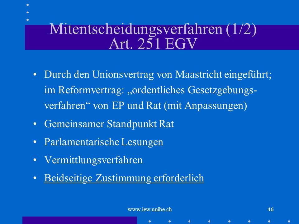 Mitentscheidungsverfahren (1/2) Art. 251 EGV