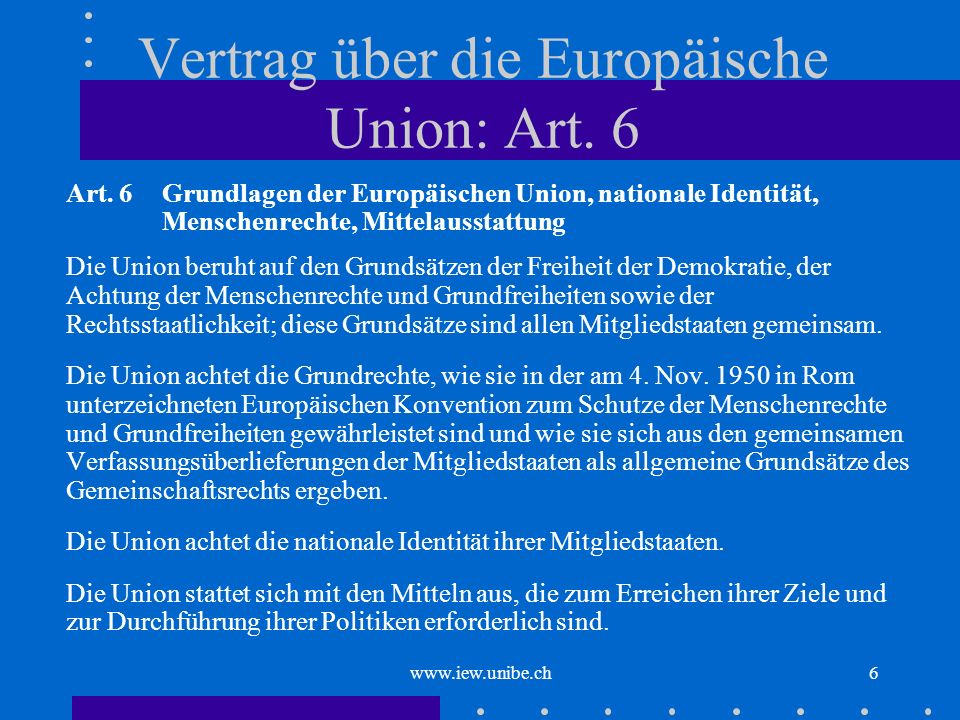 Vertrag über die Europäische Union: Art. 6