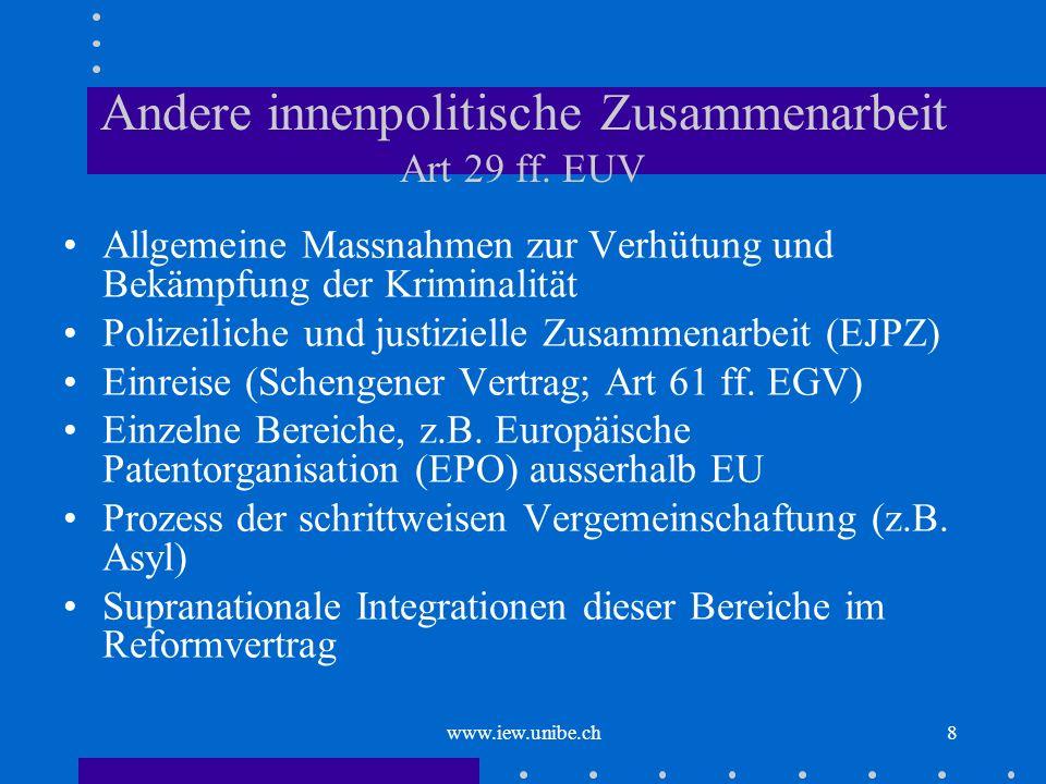 Andere innenpolitische Zusammenarbeit Art 29 ff. EUV