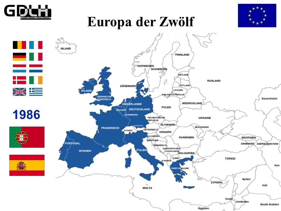 Das Europa der Zwölf Europa der Zwölf 1986