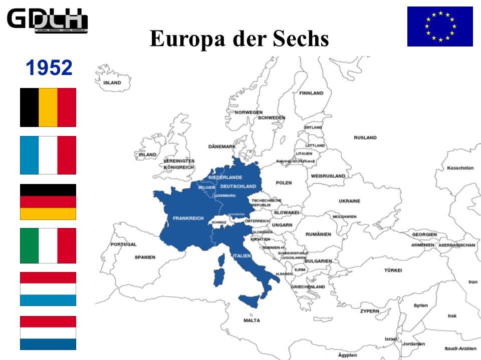 Vom Europa der Sechs… Europa der Sechs 1952
