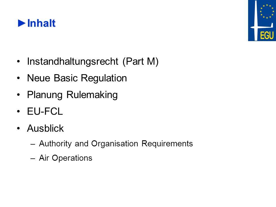 Inhalt Instandhaltungsrecht (Part M) Neue Basic Regulation