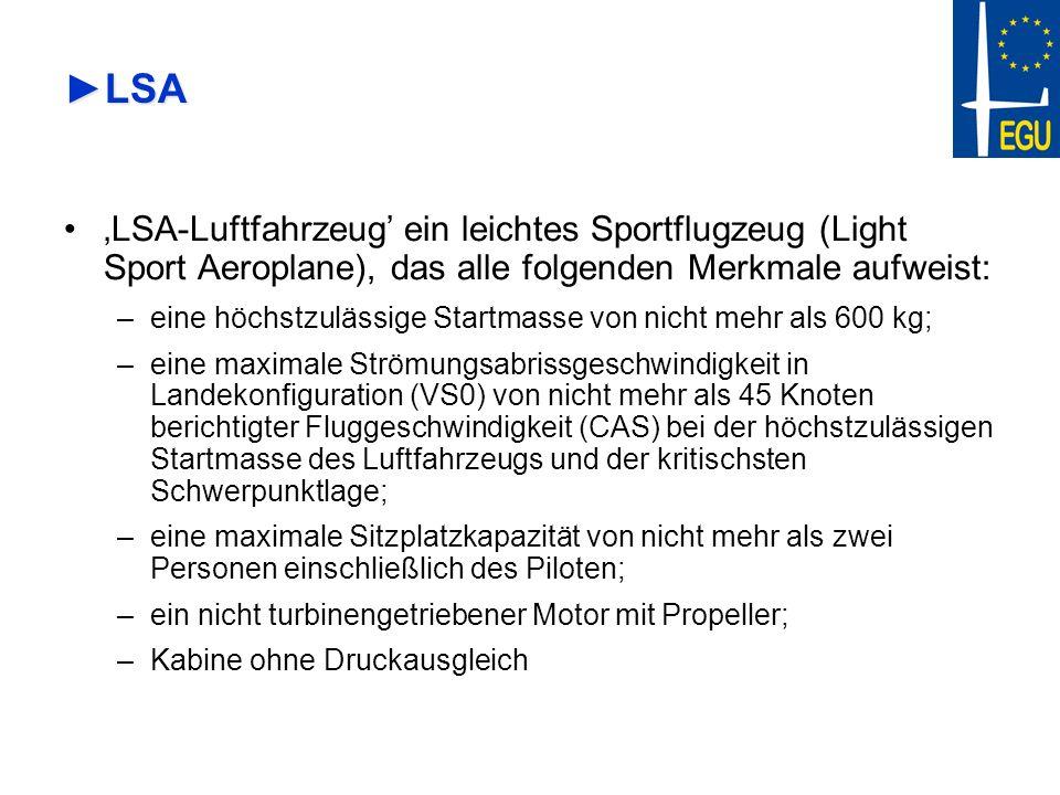 LSA 'LSA-Luftfahrzeug' ein leichtes Sportflugzeug (Light Sport Aeroplane), das alle folgenden Merkmale aufweist: