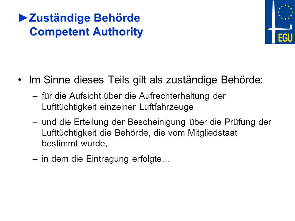 Zuständige Behörde Competent Authority