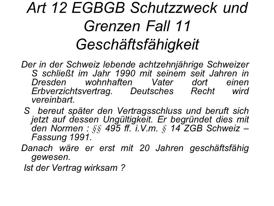Art 12 EGBGB Schutzzweck und Grenzen Fall 11 Geschäftsfähigkeit