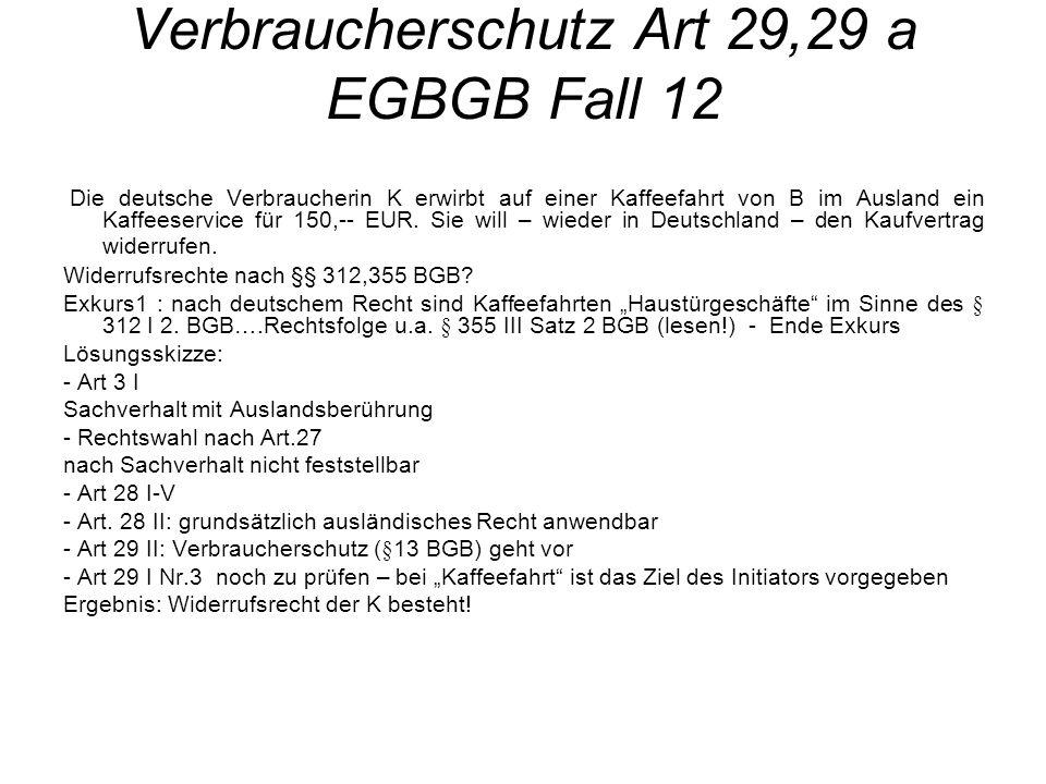 Verbraucherschutz Art 29,29 a EGBGB Fall 12