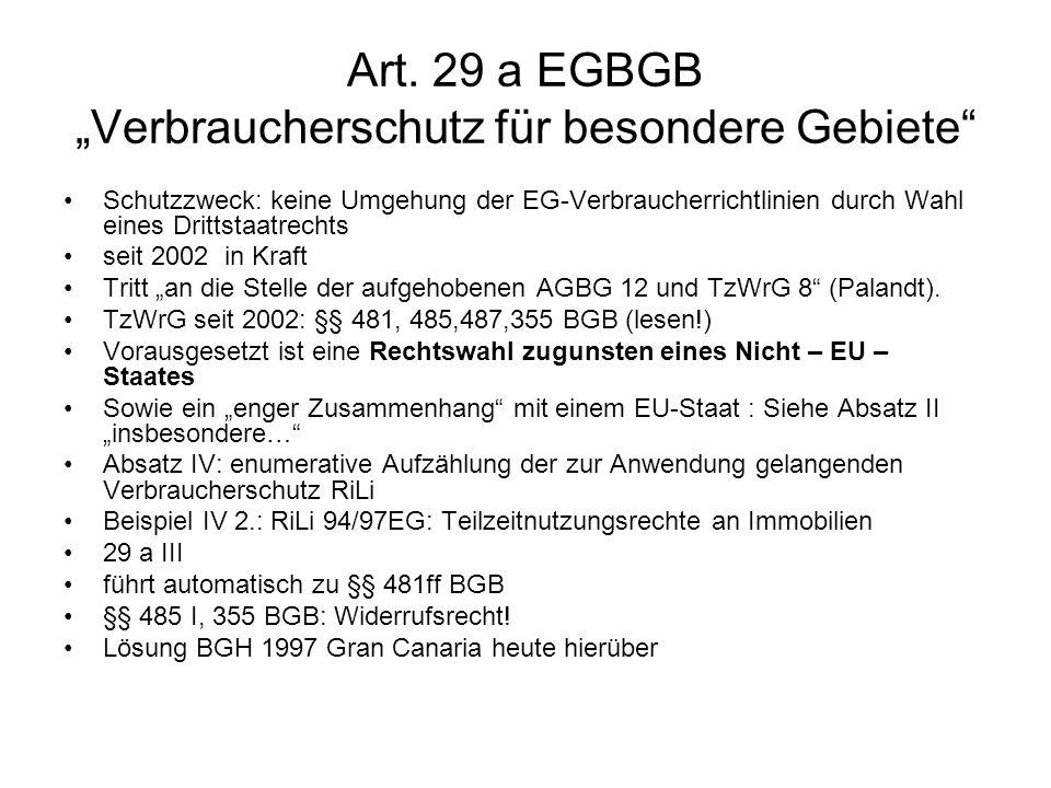 """Art. 29 a EGBGB """"Verbraucherschutz für besondere Gebiete"""