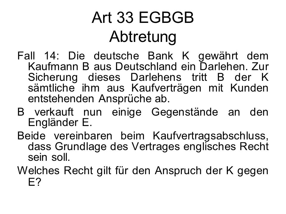 Art 33 EGBGB Abtretung