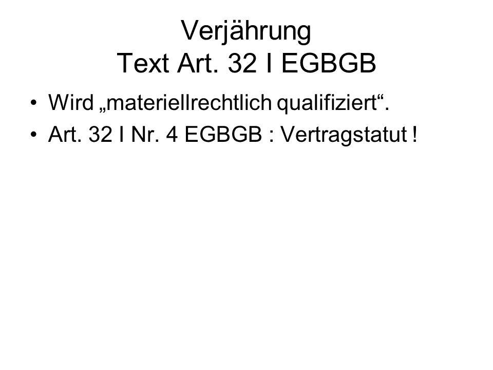 Verjährung Text Art. 32 I EGBGB