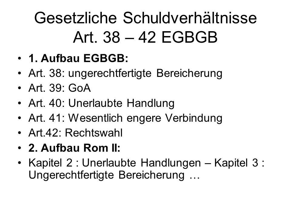 Gesetzliche Schuldverhältnisse Art. 38 – 42 EGBGB