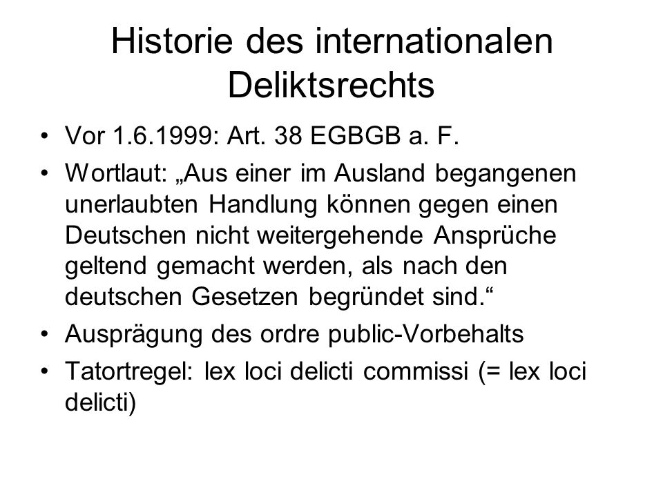Historie des internationalen Deliktsrechts