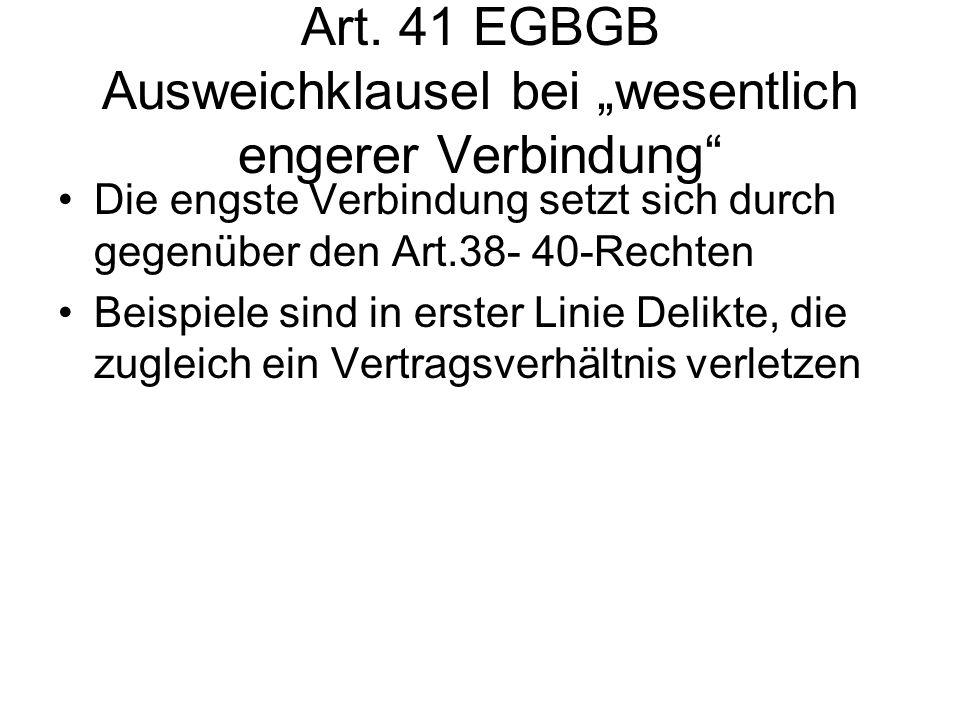 """Art. 41 EGBGB Ausweichklausel bei """"wesentlich engerer Verbindung"""