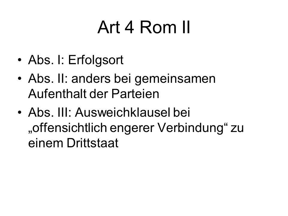Art 4 Rom II Abs. I: Erfolgsort