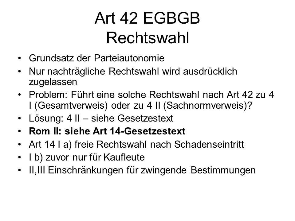 Art 42 EGBGB Rechtswahl Grundsatz der Parteiautonomie