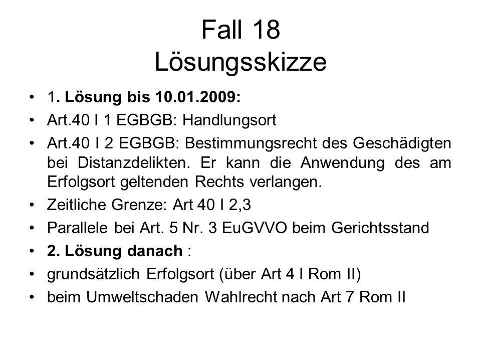 Fall 18 Lösungsskizze 1. Lösung bis 10.01.2009: