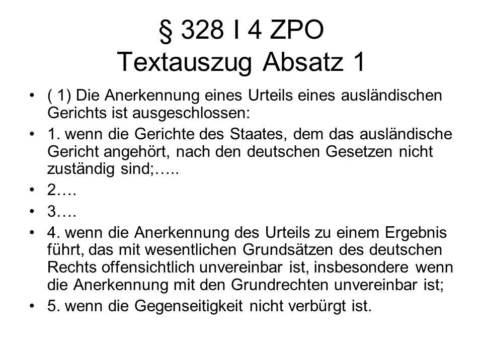 § 328 I 4 ZPO Textauszug Absatz 1