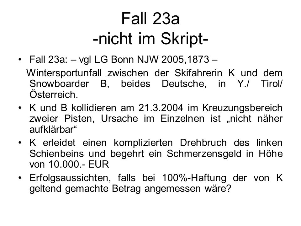 Fall 23a -nicht im Skript-