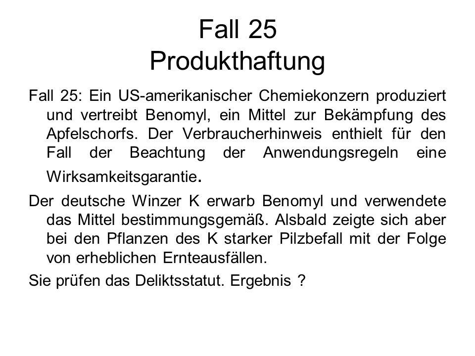 Fall 25 Produkthaftung
