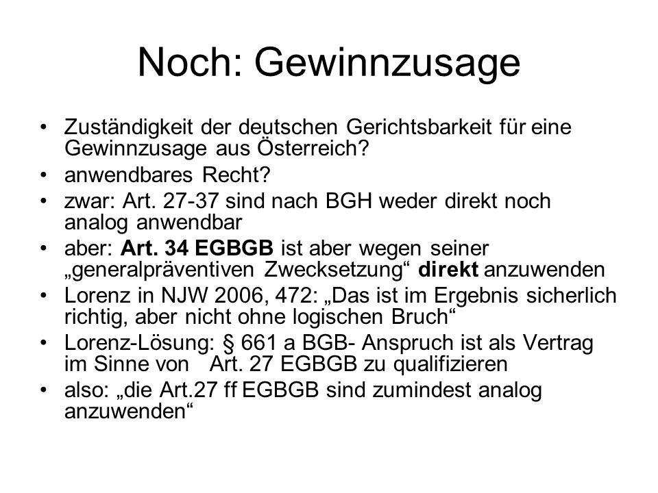 Noch: Gewinnzusage Zuständigkeit der deutschen Gerichtsbarkeit für eine Gewinnzusage aus Österreich