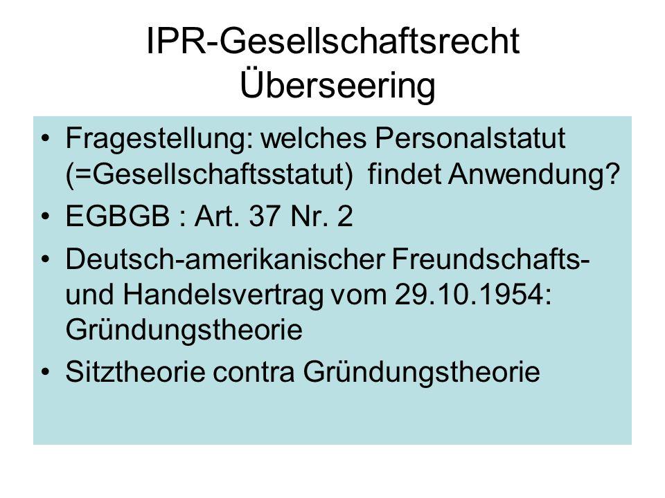 IPR-Gesellschaftsrecht Überseering