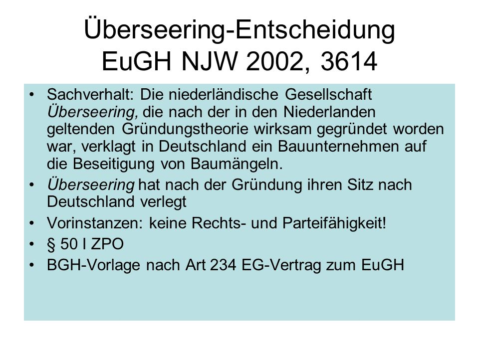 Überseering-Entscheidung EuGH NJW 2002, 3614
