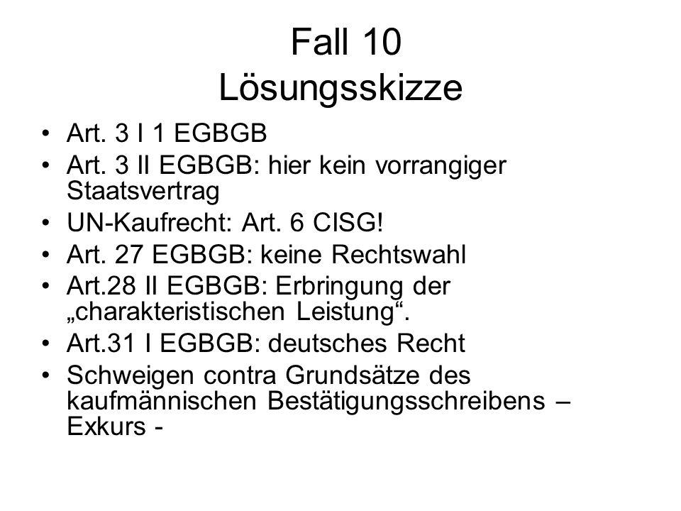 Fall 10 Lösungsskizze Art. 3 I 1 EGBGB