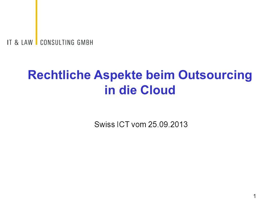 Rechtliche Aspekte beim Outsourcing in die Cloud