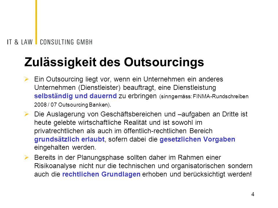 Zulässigkeit des Outsourcings