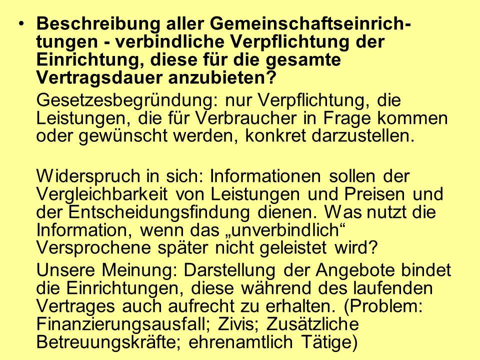 Beschreibung aller Gemeinschaftseinrich-tungen - verbindliche Verpflichtung der Einrichtung, diese für die gesamte Vertragsdauer anzubieten