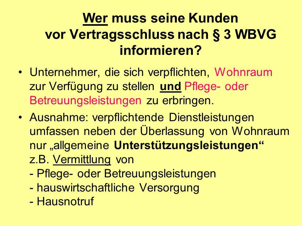 Wer muss seine Kunden vor Vertragsschluss nach § 3 WBVG informieren
