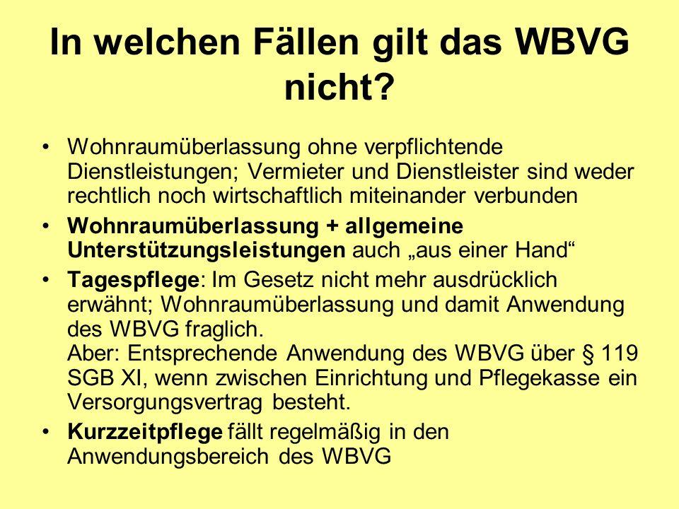 In welchen Fällen gilt das WBVG nicht