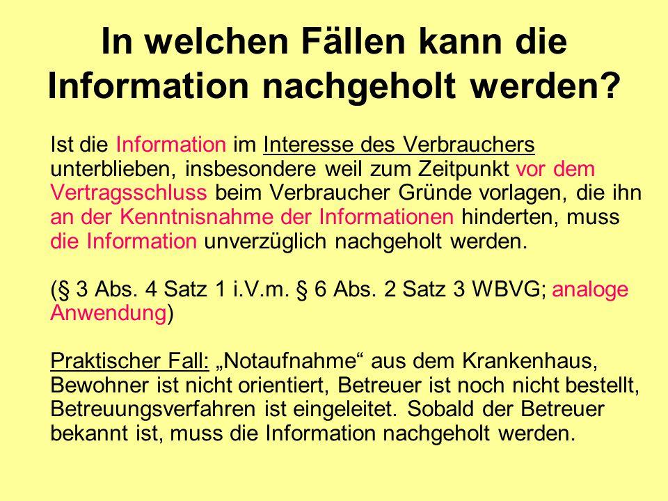 In welchen Fällen kann die Information nachgeholt werden