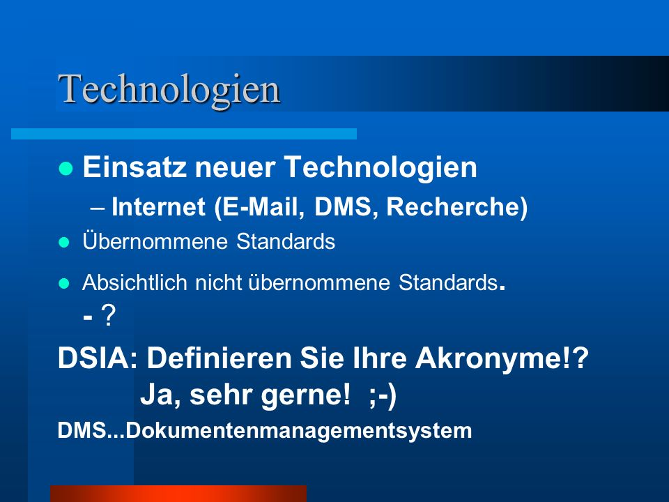 Technologien Einsatz neuer Technologien