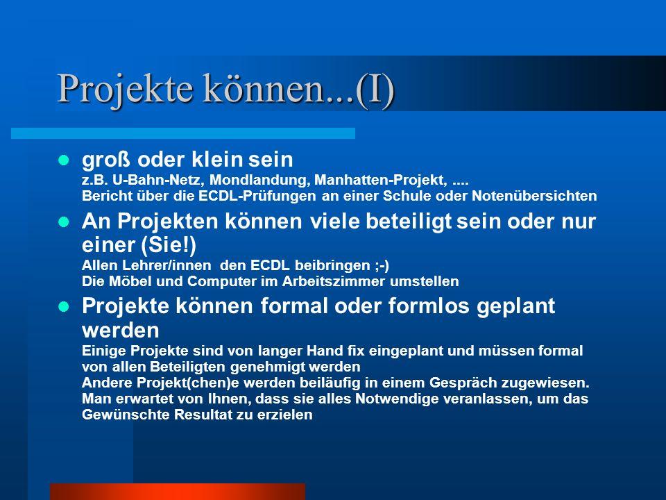 Projekte können...(I)