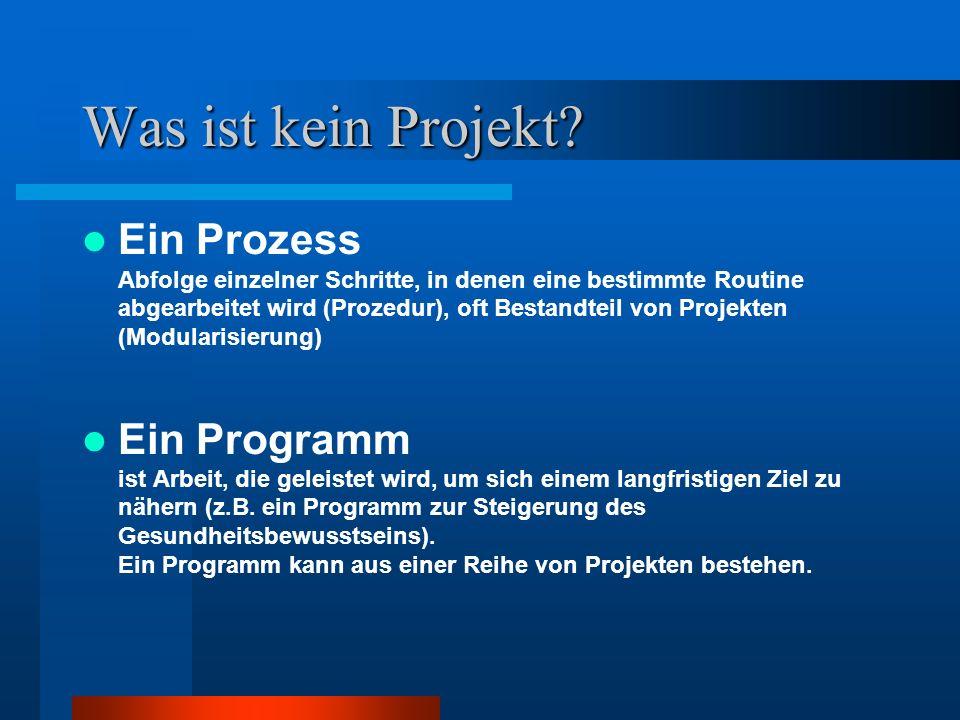 Was ist kein Projekt